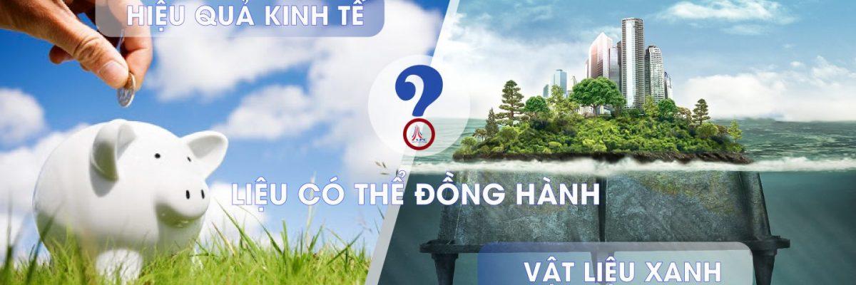 Hieu-qua-kinh-te-vat-lieu-xanh.-Lieu-co-the-dong-hanh-01
