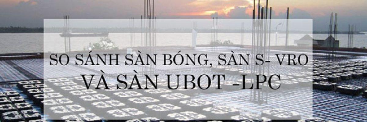 Hình ảnh Ưu nhược điểm của Sàn Bóng, Sàn 3D, Sàn Ubot LPC 7